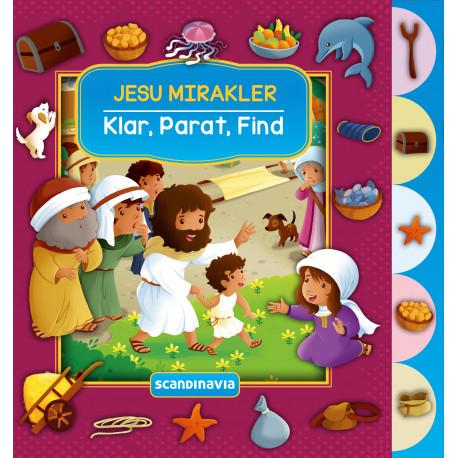 Klar, Parat, Find - Jesu mirakler
