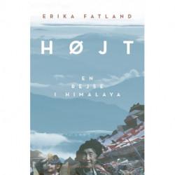 Højt: En rejse i Himalaya