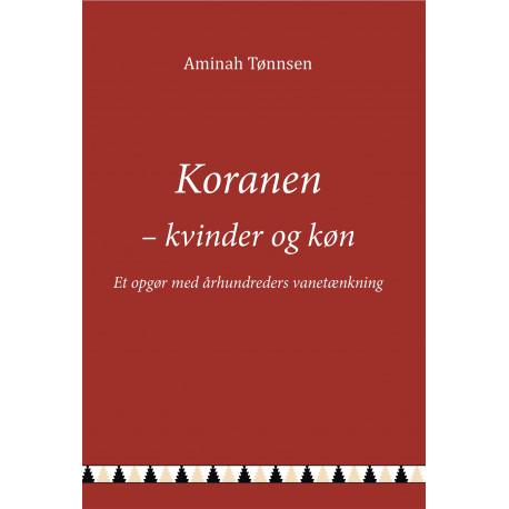 Koranen - Kvinder og køn: Et opgør med århundreders vanetænkning