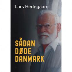 Sådan døde Danmark