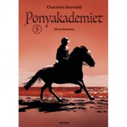 Store drømme: Ponyakademiet 5