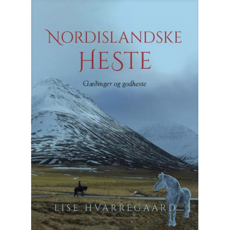 Nordislandske heste: Gæðinger og godheste