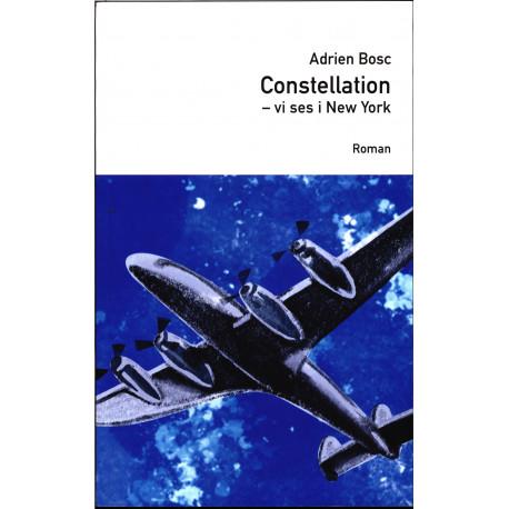 Constellation: - Vi ses i New York