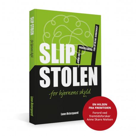 Slip Stolen - for hjernens skyld: Hvad er din undskyldning for at blive siddende?