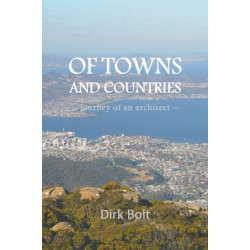 Of Towns And Countries: journey of an architect