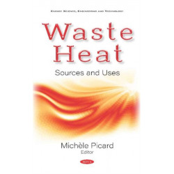 Waste Heat: Sources and Uses