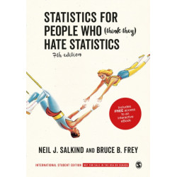 Statistics for People Who (Think They) Hate Statistics - International Student Edition