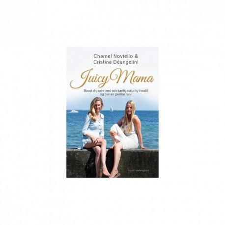 Juicy Mama Boost dig selv med selvkærlig naturlig livsstil og bliv en bedre mor