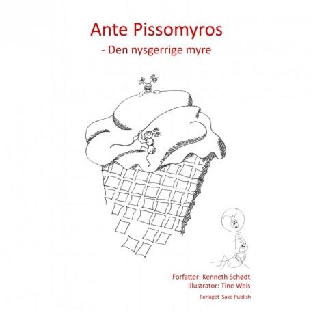 Ante Pissomyros - den nysgerrige myre.
