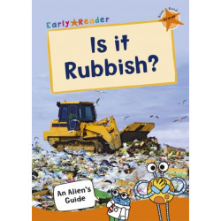 Is it Rubbish?: (Orange Non-Fiction Early Reader)