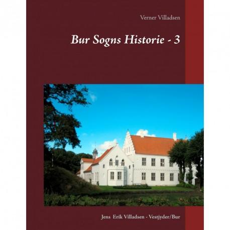 Bur Sogns Historie - 3: Afskrift af fæstebreve, skifter, aftægtskontrakter, skøder m.m.