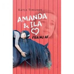 Amanda og Ila: fra nu af