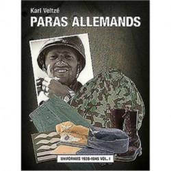 Les Paras Allemands Volume 2: Casques, eQuipements Et Armes 1936-1945 Vol. 2