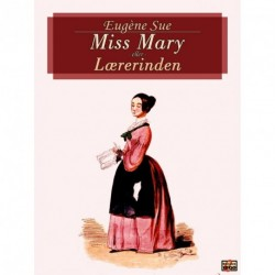 Miss Mary: Lærerinden