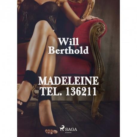 Madeleine Tel. 136211