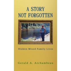 A Story Not Forgotten: Hidden Mixed Family Lives