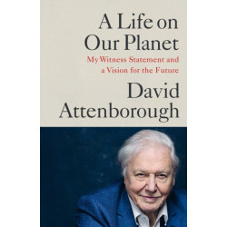A Life on Our Planet: My Witness Statement and a Vision for the Future OME