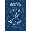Frøken Jensens Kogebog: Klassisk dansk mad