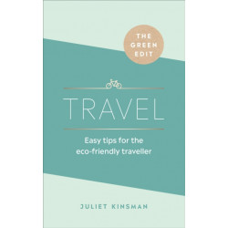 The Green Edit: Travel: Easy tips for the eco-friendly traveller