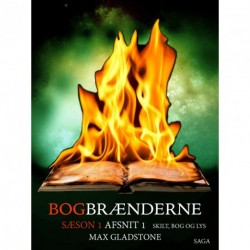 Bogbrænderne: Skilt, bog og lys 1