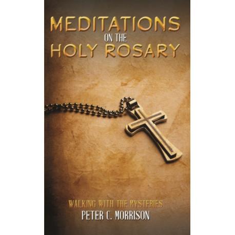 Meditations on the Holy Rosary