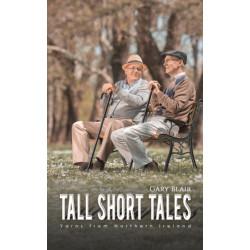 Tall Short Tales: Yarns from Northern Ireland