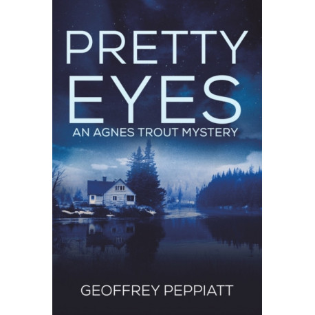 Pretty Eyes: An Agnes Trout Mystery