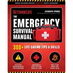 Emergency Survival Manual: 294 Life-Saving Skills