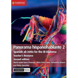 Panorama hispanohablante 2 Teacher's Resource with Cambridge Elevate: Spanish ab initio for the IB Diploma