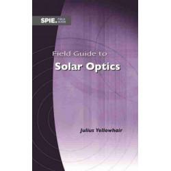 Field Guide to Solar Optics