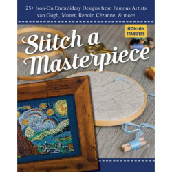 Stitch a Masterpiece: 25+ Iron-on Embroidery Designs from Famous Artists Van Gogh, Monet, Renoir, CeZanne & More