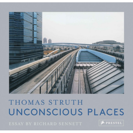 Unconscious Places: Thomas Struth