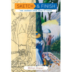 Sketch and Finish: The Journey from Here to There