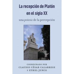 La Recepcion de Platon En El Siglo XX: Una Poiesis de la Percepcion