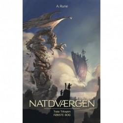 Natdværgen: Traia Trilogien - Første Bog