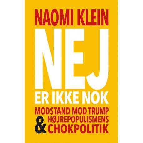 Nej er ikke nok: Modstand mod Trump og højrepopulismens chokpolitik