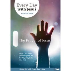 Every Day With Jesus Mar/Apr 2020: The Prayer of Jesus