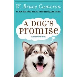 A Dog's Promise: A Novel