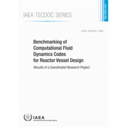 Benchmarking of Computational Fluid Dynamics Codes for Reactor Vessel Design: Results of a Coordinated Research Project