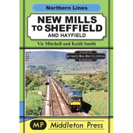 New Mills To Sheffield: And Hayfield