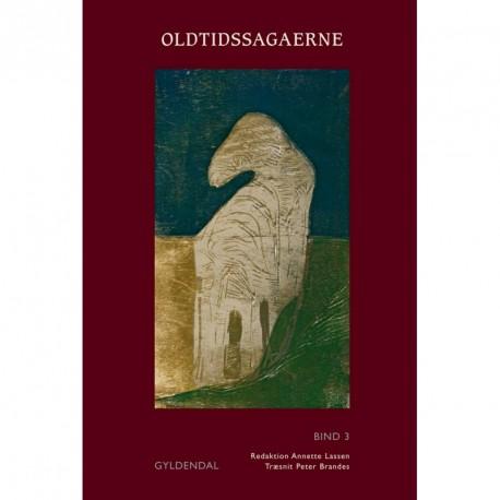 Oldtidssagaerne. Bind 3: Gøtreks saga og Rolf Gøtrekssøns saga
