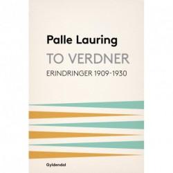 To verdner: Erindringer 1909-30