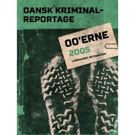 Dansk Kriminalreportage 2005