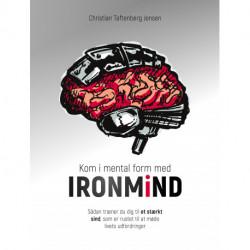 Kom i mental form med IRONMiND: Sådan træner du dig til et stærkt sind, som er rustet til at møde livets udfordringer