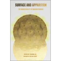 Surface and Apparition: The Immateriality of Modern Surface