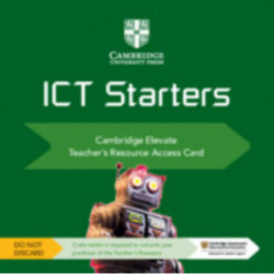 Cambridge ICT Starters Cambridge Elevate Teacher's Resource Access Card