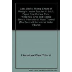 Case Books: Second International Water Tribunal