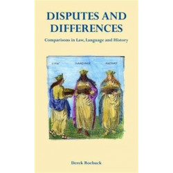 Disputes and Differences: Comparisons in Law, Language and History