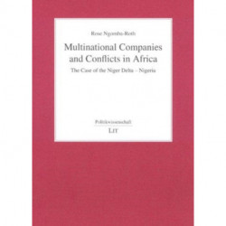 Multinational Companies and Conflicts in Africa: The Case of the Niger Delta - Nigeria