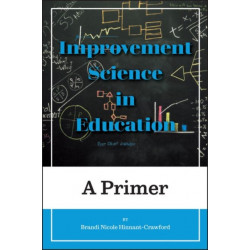 Improvement Science in Education